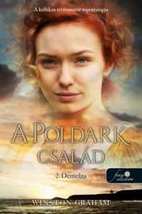 Winston Graham: Demelza - A Poldark család 2. -  (Könyv)