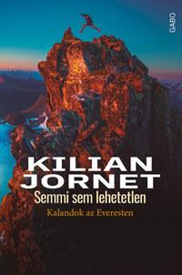 Kilian Jornet: Semmi sem lehetetlen - Kalandok az Everesten -  (Könyv)