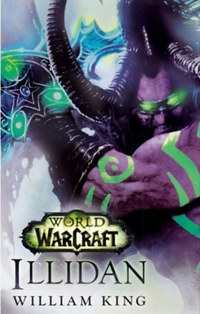 William King: World of Warcraft: Illidan -  (Könyv)