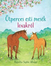 Ötperces esti mesék lovakról -  (Könyv)