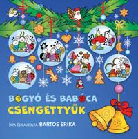 Bartos Erika: Bogyó és Babóca csengettyűk -  (Könyv)