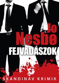 Jo Nesbo: Fejvadászok -  (Könyv)