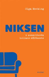 Olga Mecking: Niksen - A semmittevés holland művészete -  (Könyv)