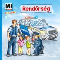 Benjamin Schreuder: Rendőrség - Mi Micsoda Ovisoknak -  (Könyv)