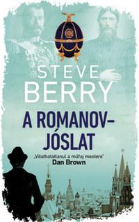 Steve Berry: A Romanov-jóslat -  (Könyv)
