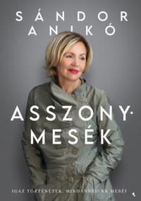 Sándor Anikó: Asszonymesék -  (Könyv)
