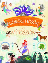 Görög hősök és mítoszok -  (Könyv)