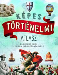 Képes történelmi atlasz -  (Könyv)