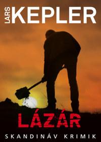 Lars Kepler: Lázár -  (Könyv)