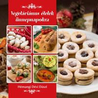 Hémangi Dévi Dászi: Vegetáriánus ételek ünnepnapokra -  (Könyv)