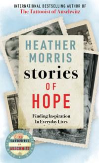 Heather Morris: Stories of Hope -  (Könyv)