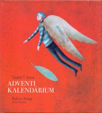 Szabó T. Anna: Adventi kalendárium -  (Könyv)
