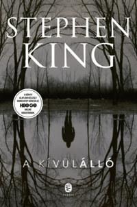 Stephen King: A kívülálló -  (Könyv)