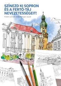 Színezd ki Sopron és a Fertő-táj nevezetességeit! - Kreatív színező 20 különleges rajzzal -  (Könyv)
