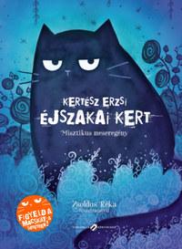 Kertész Erzsi: Éjszakai Kert - Misztikus meseregény -  (Könyv)