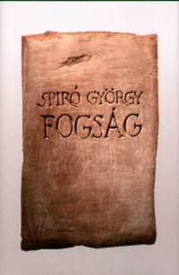 Spiró György: Fogság -  (Könyv)
