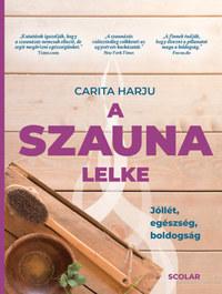 Carita Harju: A szauna lelke - Jóllét, egészség, boldogság -  (Könyv)
