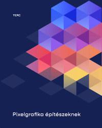 Pixelgrafika építészeknek -  (Könyv)