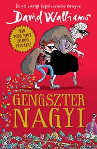 David Walliams: Gengszter nagyi -  (Könyv)