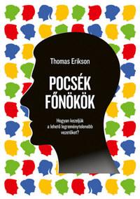 Thomas Erikson: Pocsék főnökök -  (Könyv)