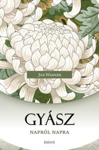 Jan Warner: Gyász napról napra -  (Könyv)