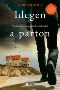Michele Campbell: Idegen a parton -  (Könyv)