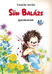 Csukás István: Sün Balázs - Gyerekversek -  (Könyv)
