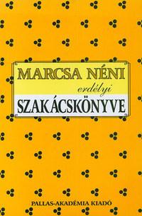 Novák Mária: Marcsa néni erdélyi szakácskönyve -  (Könyv)