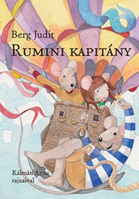 Berg Judit: Rumini kapitány -  (Könyv)