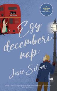 Josie Silver: Egy decemberi nap -  (Könyv)
