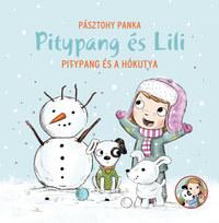 Pásztohy Panka: Pitypang és a hókutya - Pitypang és Lili -  (Könyv)