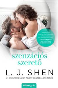 L.J. Shen: Szenzációs szerető -  (Könyv)