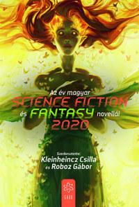 Kleinheincz Csilla, Roboz Gábor: Az év magyar science fiction és fantasy novellái 2020 -  (Könyv)