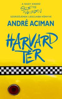 André Aciman: Harvard tér -  (Könyv)