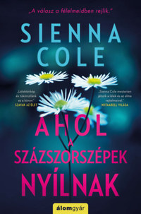 Sienna Cole: Ahol a százszorszépek nyílnak -  (Könyv)