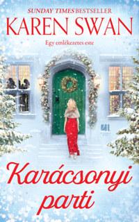 Karen Swan: Karácsonyi parti -  (Könyv)