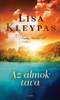 Lisa Kleypas: Az álmok tava -  (Könyv)
