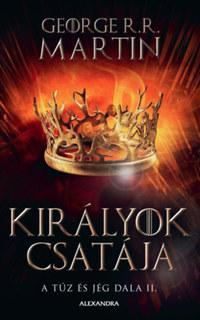 George R. R. Martin: Királyok csatája - A tűz és jég dala II. -  (Könyv)