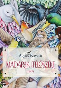 Agnes Ravatn: Madarak ítélőszéke -  (Könyv)
