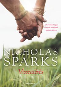Nicholas Sparks: Visszatérés -  (Könyv)