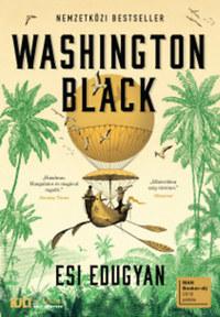 Esi Edugyan: Washington Black -  (Könyv)