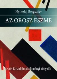 Nyikolaj Bergyajev: Az orosz eszme -  (Könyv)