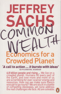 Jeffrey Sachs: Common Wealth - Economics for a Crowded Planet -  (Könyv)
