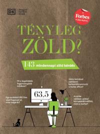 Georgina Wilson-Powell: Tényleg zöld? - 143 mindennapi zöld kérdés -  (Könyv)