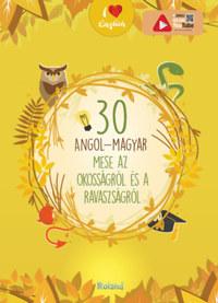 30 angol-magyar mese az okosságról és a ravaszságról -  (Könyv)
