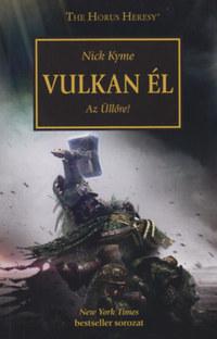 Nick Kyme: Vulkan él - Az Üllőre! -  (Könyv)