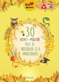 30 német-magyar mese az okosságról és a ravaszságról -  (Könyv)