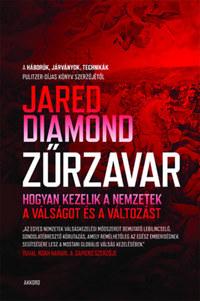 Jared Diamond: Zűrzavar - Hogyan kezelik a nemzetek a válságot és a változást -  (Könyv)