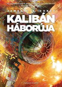 James S. A. Corey: Kalibán háborúja - A Térség 2. -  (Könyv)