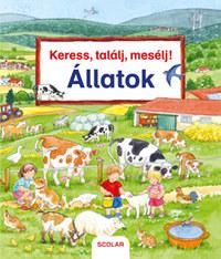 Susanne Gernhauser: Keress, találj, mesélj! - Állatok -  (Könyv)